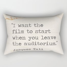 ''I want the film to start when you leave the auditorium.'' Scene 2 Rectangular Pillow