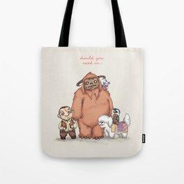 Should You Need Us... Tote Bag
