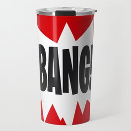 Bang! Travel Mug
