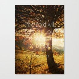 Typography Motivational Christian Bible Verses Poster - Exodus 14:14 Canvas Print