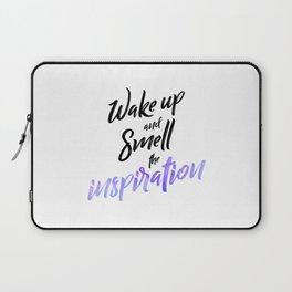 """Hand Lettering Motivational quote """"Wake up and smell the inspiration"""" Laptop Sleeve"""