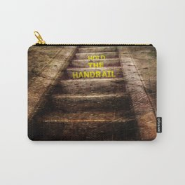 Hold the handrail Carry-All Pouch