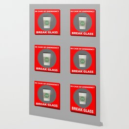 In case of Emergency, Break Glass Wallpaper