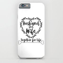 Husband and Wife iPhone Case