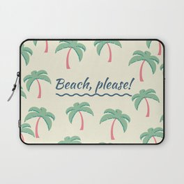 Beach, Please! Laptop Sleeve