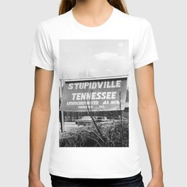 Stupidville Tennessee, Unincorporated for now humorous black and white photography - photographs T-shirt