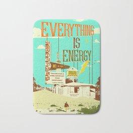 EVERYTHING IS ENERGY Bath Mat