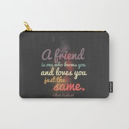 Friendship | Elbert Hubbard Carry-All Pouch