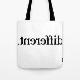Im Different T-Shirt Tote Bag