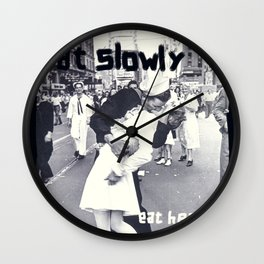 Eat slowly, eat healthy. A PSA for stressed creatives. Wall Clock