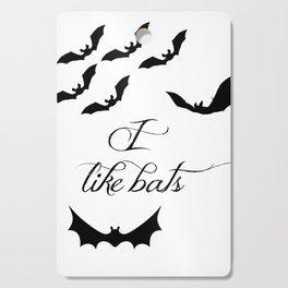 I Like Bats Cutting Board