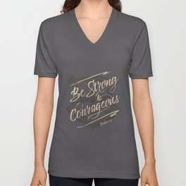 Be Strong and Courageous Unisex V-Neck