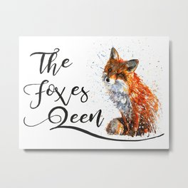 The Foxes Queen Metal Print