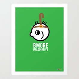 Bmore Imaginative Art Print