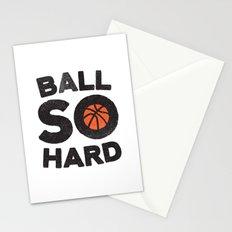 Ball So Hard Stationery Cards