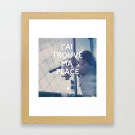 Paris (J'ai trouvé ma place) Framed Art Print