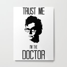 Doctor Who: Trust Me, I'm the Doctor Metal Print