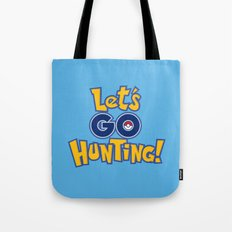Let's Go Hunting! Tote Bag