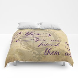 Fairest of them all Comforters