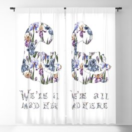 Alice floral designs - Cheshire cat all mad here Blackout Curtain