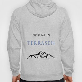 Find Me In... TERRASEN Hoody