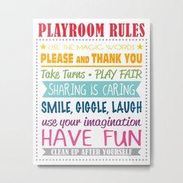 Playroom Rules Metal Print