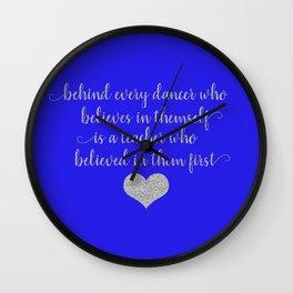 Dance Teacher Sayings Wall Clock