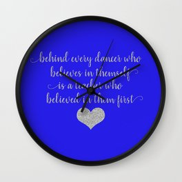 Dance Teacher Sayings Wall Clock