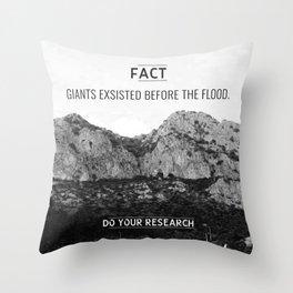 [Fact] Giants Exsisted Throw Pillow
