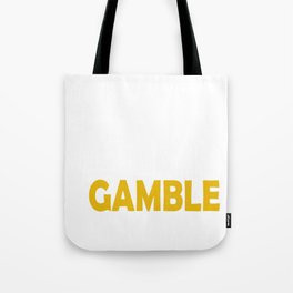 Finally Retired Time To Gamble Tote Bag