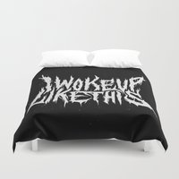 i woke up like this Duvet Covers featuring I Woke Up Like This by Corinne Alexandra