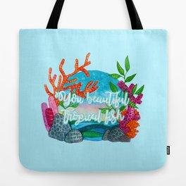 You beautiful, tropical fish Tote Bag