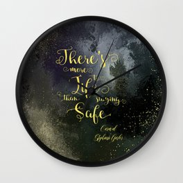 There's more to life than staying safe. Caraval Wall Clock