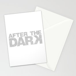 after the dark Stationery Cards