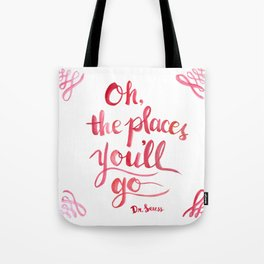 Oh, The Places You'll Go! Tote Bag