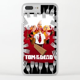 Tom of the Dead (Shaun of the Dead parody) poster Clear iPhone Case