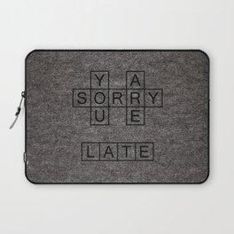 Sorry Laptop Sleeve
