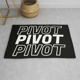 Pivot Funny Quote Rug