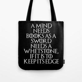A Mind Needs A Book... Tote Bag