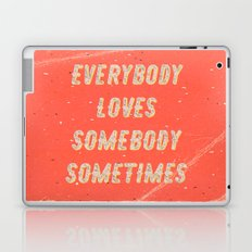 Everybody loves Somebody sometimes - A Hell Songbook Edition Laptop & iPad Skin