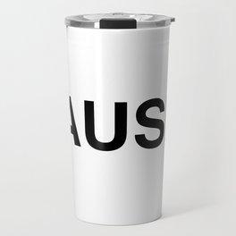 pause Travel Mug