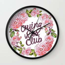 CRYING IN THE CLUB Wall Clock
