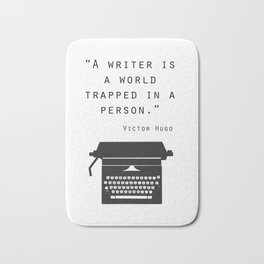 A Writer Is A World Trapped In A Person Bath Mat
