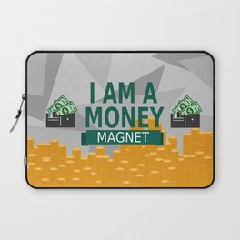 Positive Affirmation I am a money magnet Laptop Sleeve