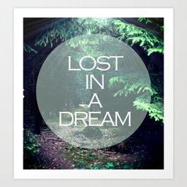 Lost In A Dream Art Print