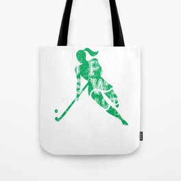 You Play the Way You Practice Field Hockey Player Tote Bag