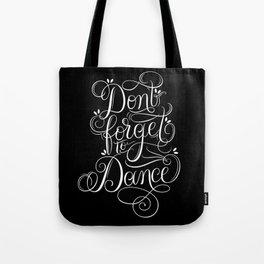 Dance, Enjoy Life and Brush Calligraphy Tote Bag