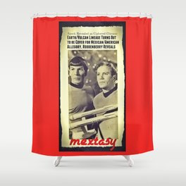 Yet Another Tale of the Mextasy Mestizaje, Sci-Fi Edition Shower Curtain