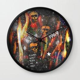 Risen' To The Street Flames Won't Burn My Feet Wall Clock