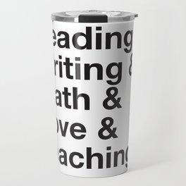 Love Teaching Travel Mug